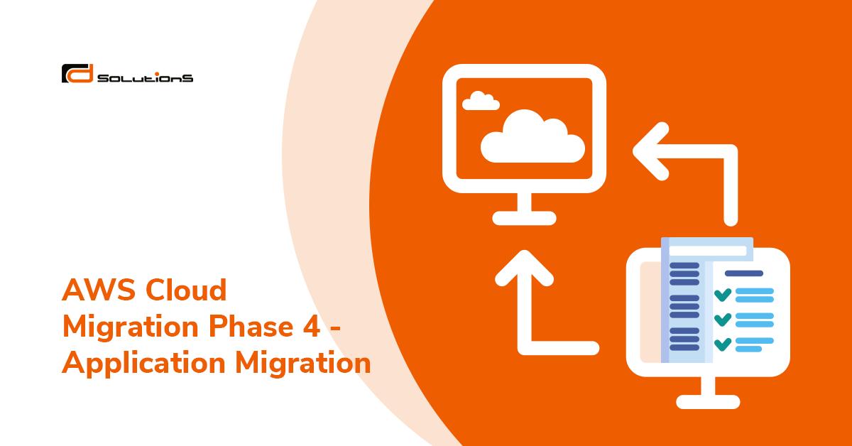 aws-cloud-migration-phase-4-application-migration